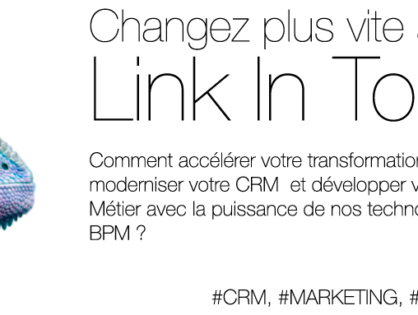 Changez plus vite avec Link In Touch !